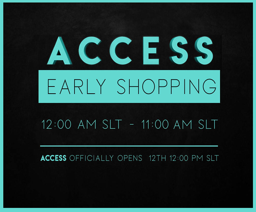 ACCESS Early Shopping  is now!