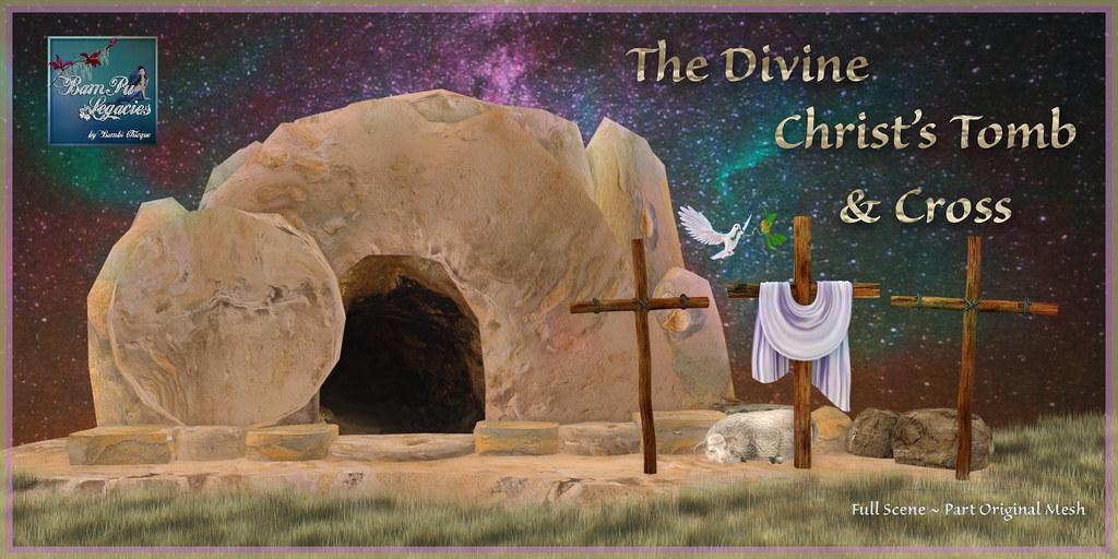 The Divine Christ's Tomb & Crosses