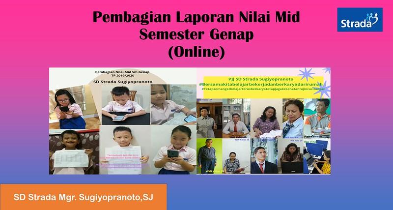 Pembagian Laporan Nilai Online SD Strada Mgr. Sugiyopranoto