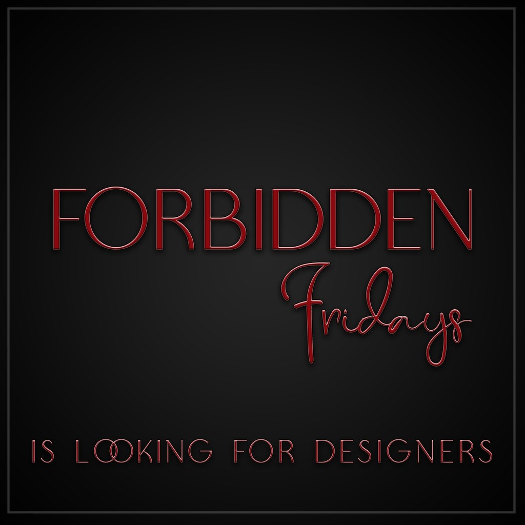 Forbidden Fridays Looking For Designers