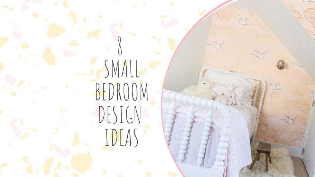 8 SMALL BEDROOM DESIGN IDEAS