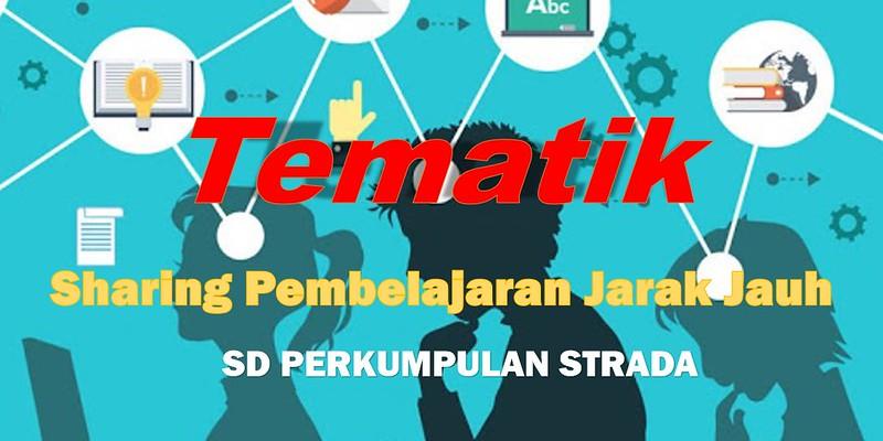 Sharing Pembelajaran Tematik Jarak Jauh