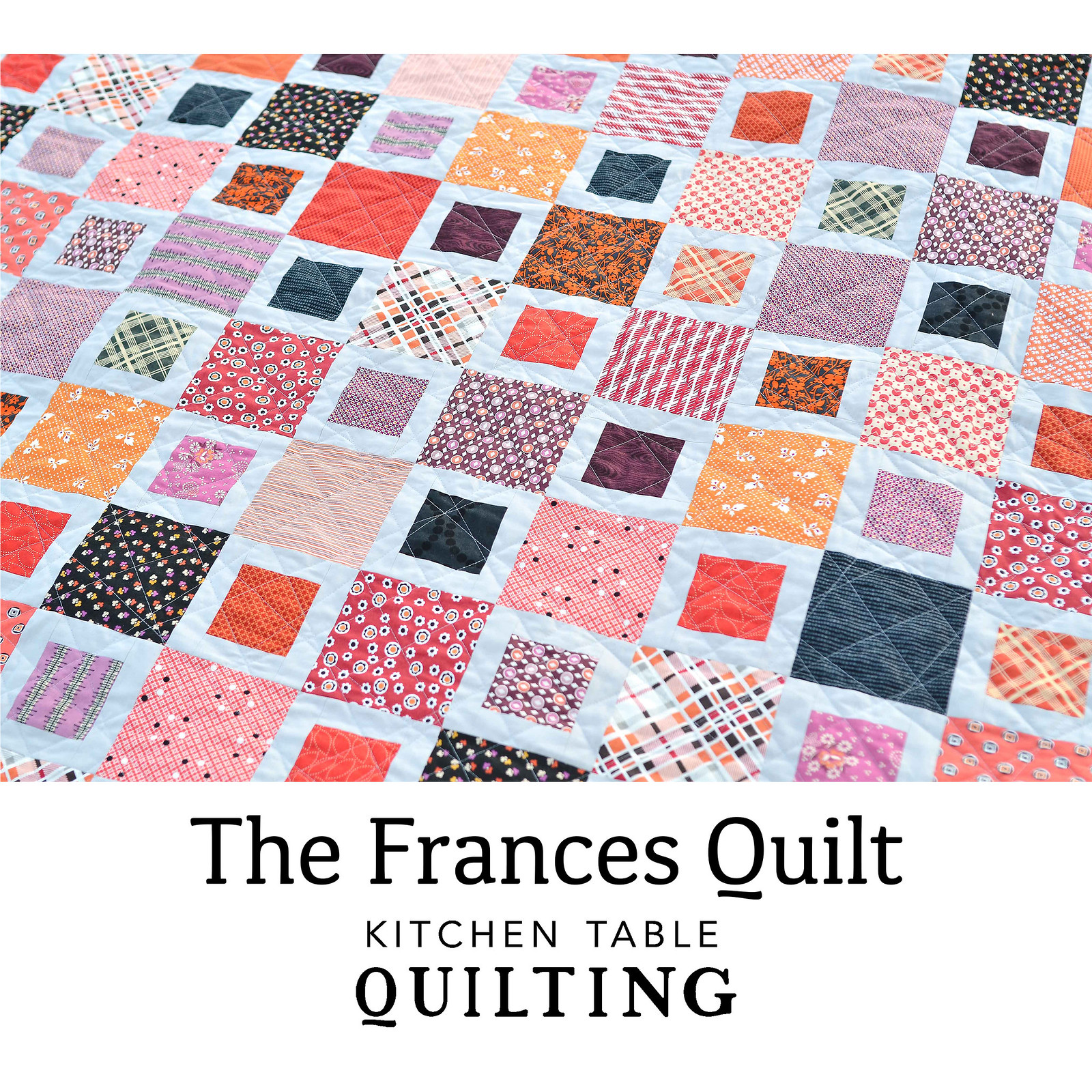 The Frances Quilt Pattern - Halloween Version - Kitchen Table Quilting