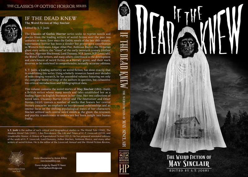 IF THE DEAD KNEW: The Weird Fiction of May Sinclair