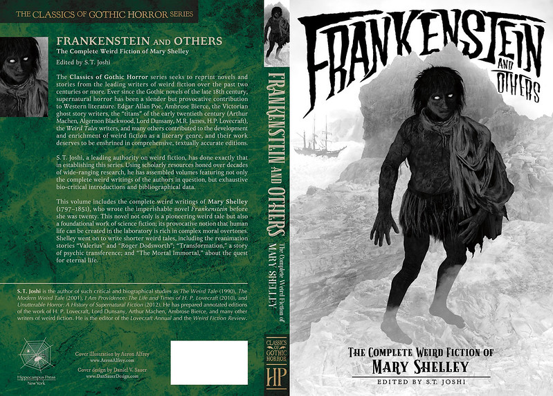 Frankenstein and Others: The Complete Weird Fiction of Mary Shelley