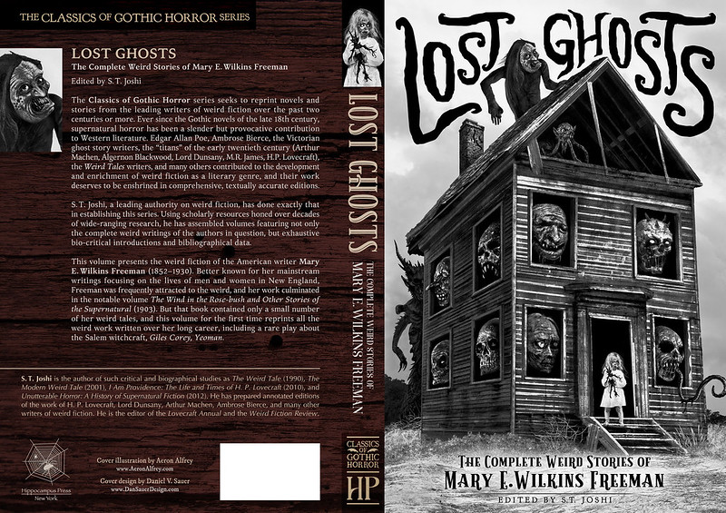 Lost Ghosts: The Complete Weird Stories of Mary E. Wilkins Freeman