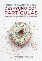 Sonia Fernández-Vidal, Desayuno con partículas