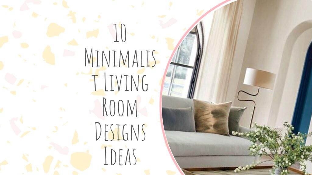 10 Minimalist Living Room Designs Ideas