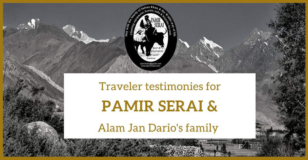 Pamir Serai and Alam Jan Dario's family testimonies and unanimous praises
