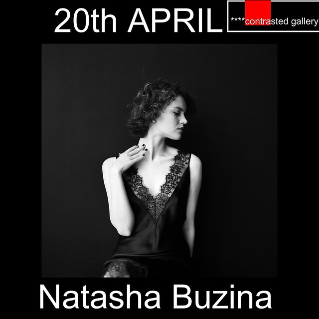 Monday in ****contrasted gallery, the photography of Natasha Buzina!