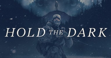 Where was Hold the Dark filmed
