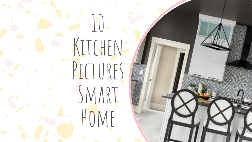10 Kitchen Pictures Smart Home