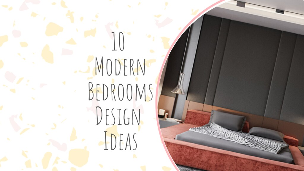 10 Modern Bedrooms Design Ideas