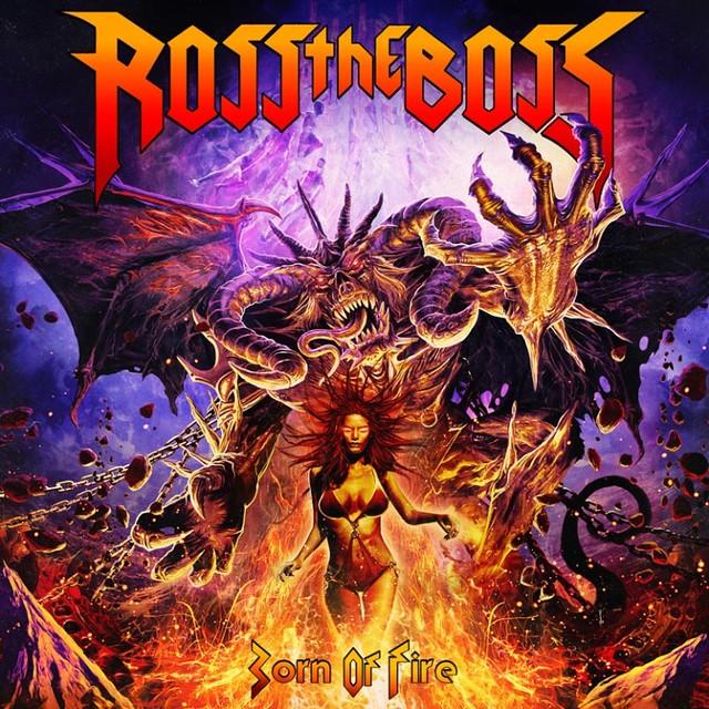 Ross-The-Boss-Born-of-Fire