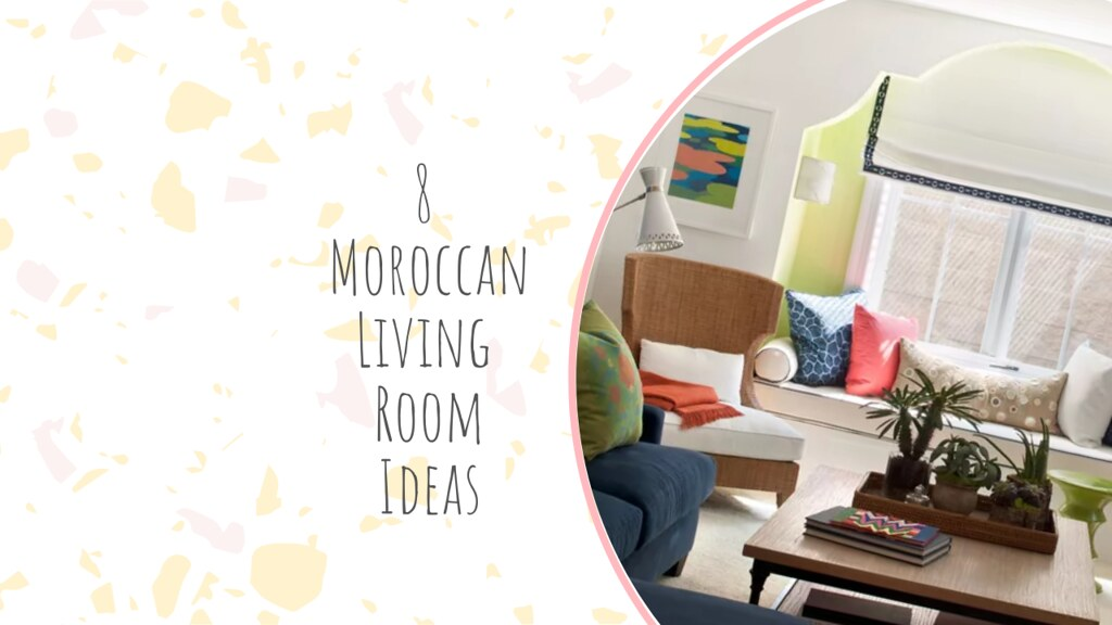 8 Moroccan Living Room Ideas