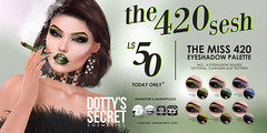 Dotty's Secret - The 420 Sesh Sale