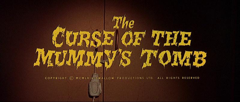 Image titre du film Les Maléfices de la momie (The Curse of the Mummy's Tomb, Michael Carreras, 1964)