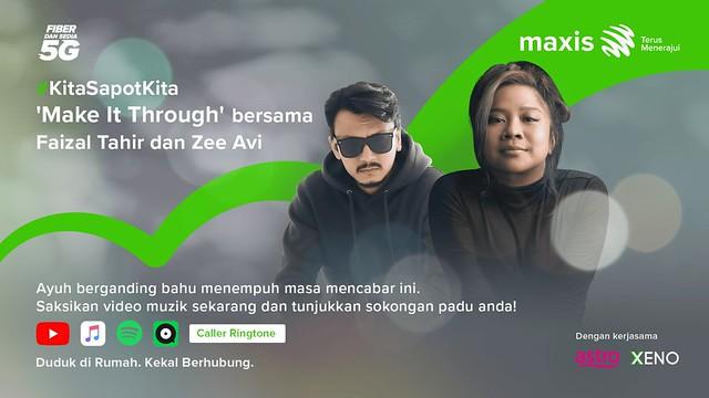Maxis, Faizal Tahir, Zee Avi