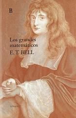 Eri Temple Bell, Los grandes matemáticos