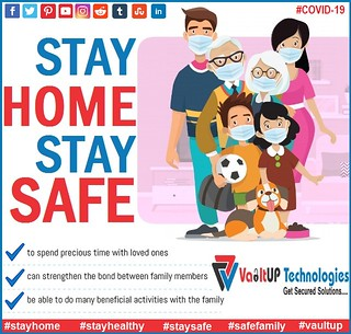 stay_home_stay_safe-VaultUPTechnologies