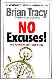 No Excuses! The Power of Self-discipline - Brian Tracy