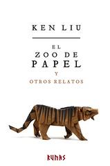 Ken Liu, El zoo de papel
