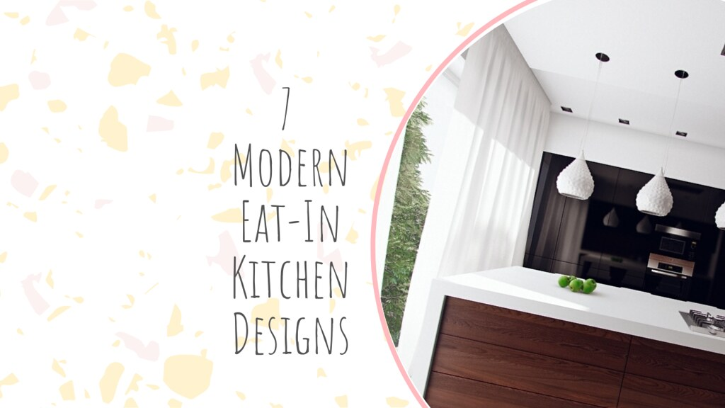 7 Modern Eat-In Kitchen Designs