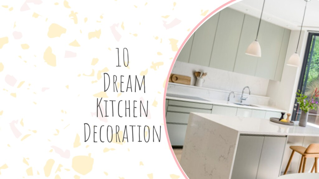 10 Dream Kitchen Decoration
