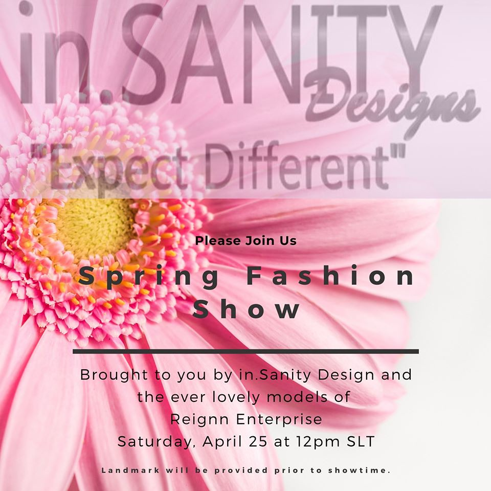 in.SANITY Designs Spring Fashion Show