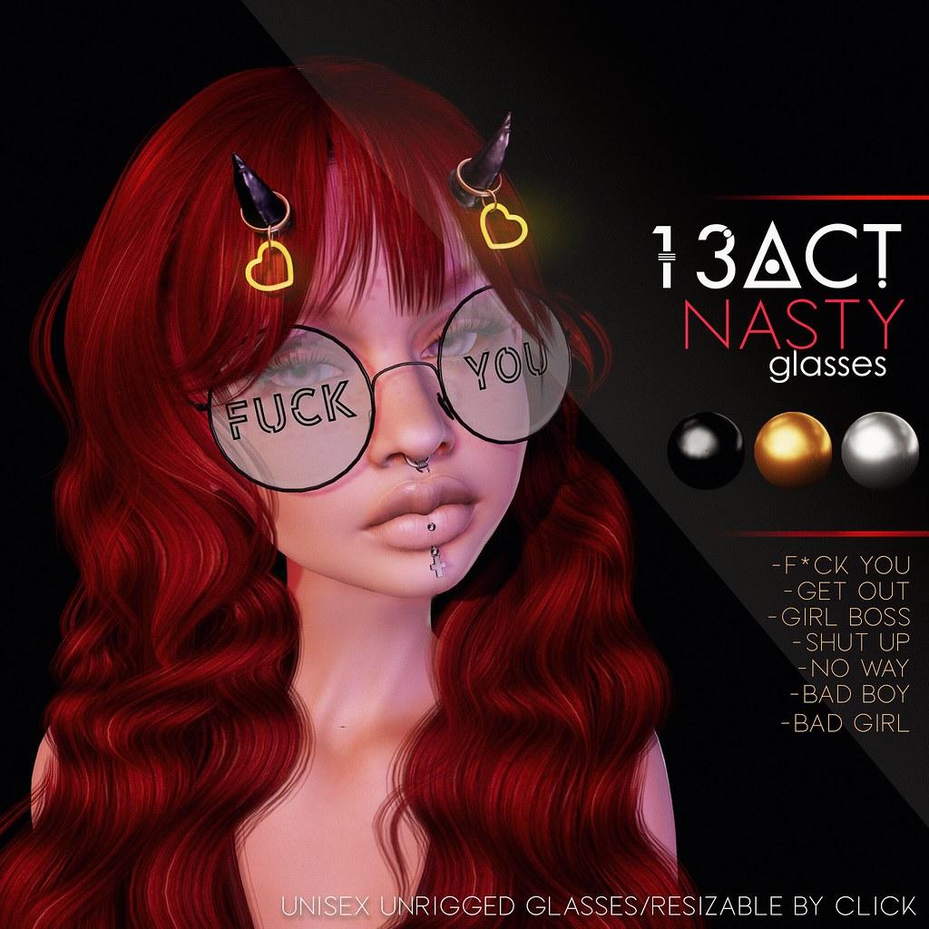 13ACT - Nasty Glasses