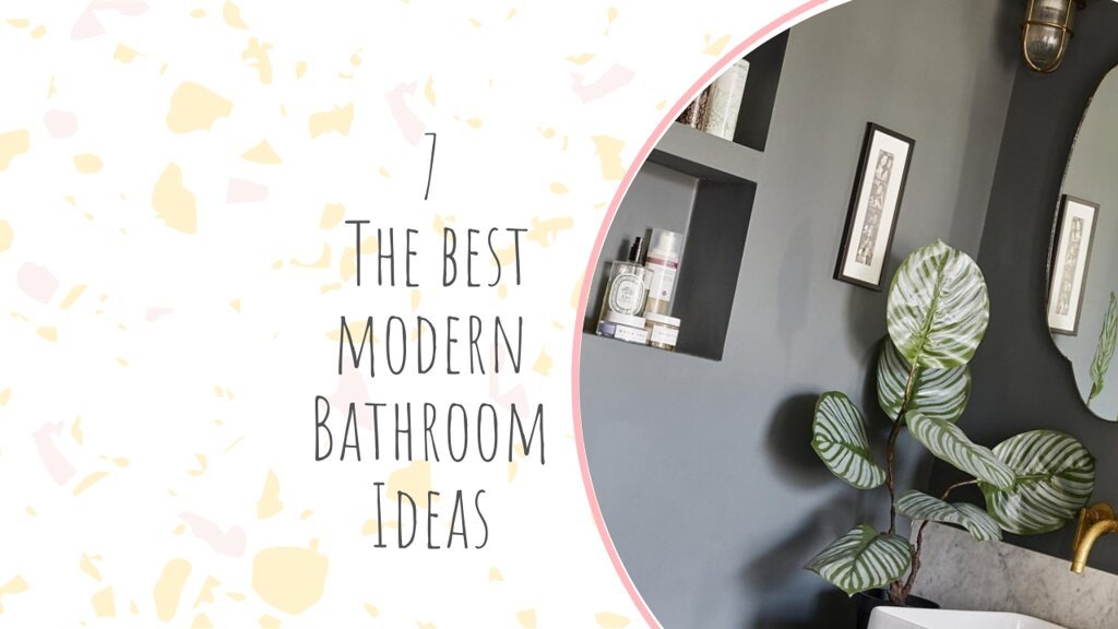 7 The best modern Bathroom Ideas