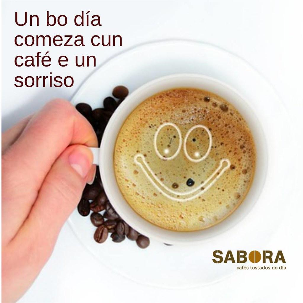 Un bo día comeza cun bo café e un sorriso
