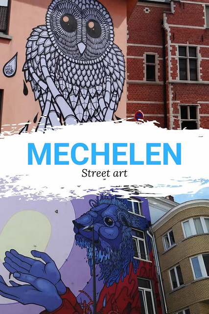 Street art in Mechelen | Mooistestedentrips.nl
