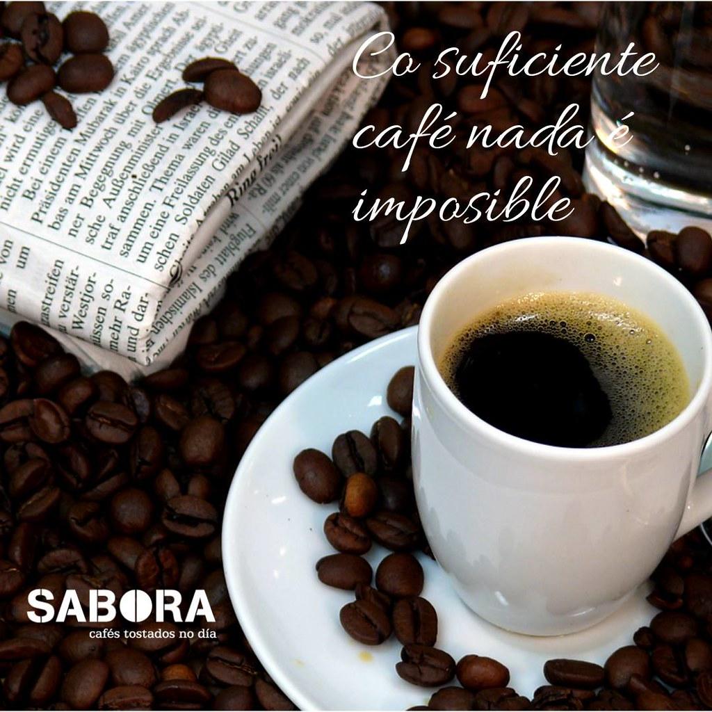 Co suficiente café nada é imposible
