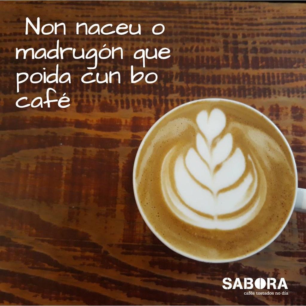 Non naceu o madrugón que poida cun bo café
