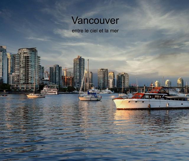 Vancouver, entre le ciel et la mer