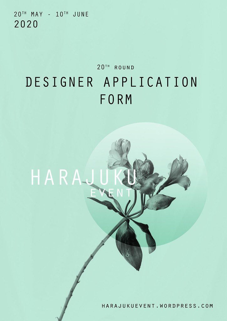 Harajuku 原宿 Event – 20th Round DESIGNERS APPLICATION FORM
