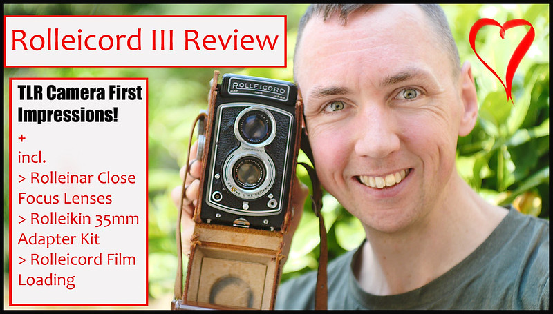 YouTube! Rolleicord III Review