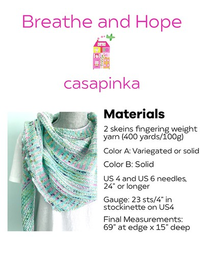 Casapinka's Breathe and Hope Shawl pattern is free with a kit or 2 skeins of 100g fingering weight yarn purchase April 24 until midnight April 26, 2020