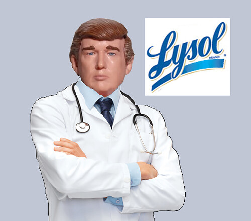 Dr. Trump Prescribes Lysol Injections