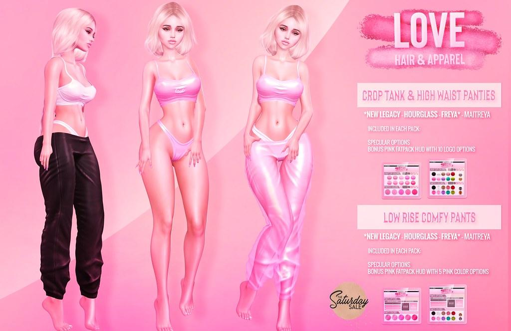 Love [Crop Tank & Panties / Low Rise Comfy Pants] @ The Mainstore – The Saturday Sale!