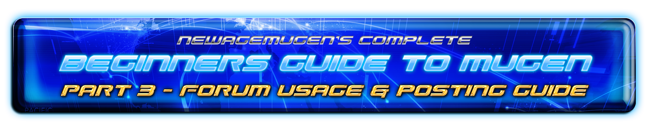 The Complete Beginners Guide to Mugen - Part 3 - Forum usage & posting guide - Release guidelines 49815688183_39d839842d_o