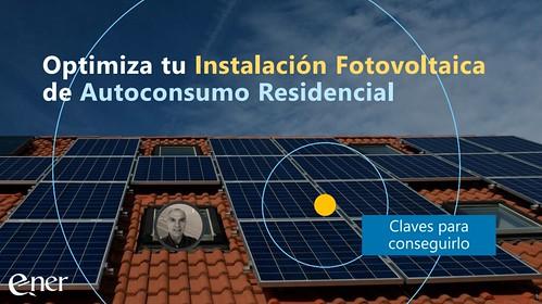 Instalación Fotovoltaica de Autoconsumo Residencial por E-NER, S.L.