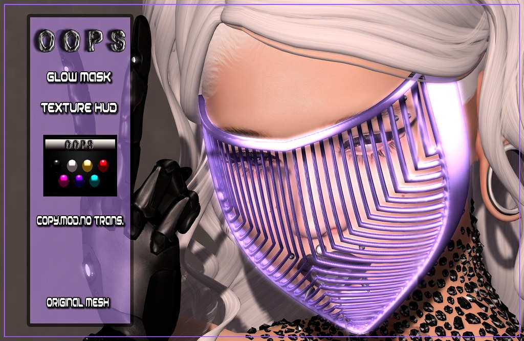 ::OOPS:: Glow Mask