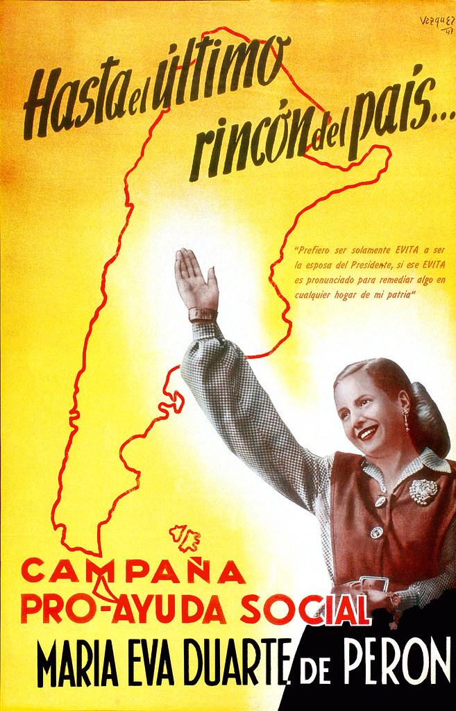 Hasta el último rincón del país... Campaña Pro-Ayuda Social, María Eva Duarte de Perón, c. 1940s.