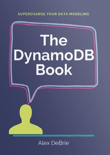 The DynamoDB Book: An Interview With Alex DeBrie On His New Book - High Scalability -