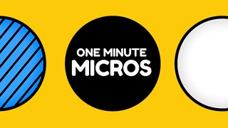 One Minute Micros