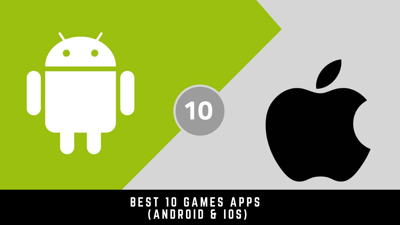 Best 10 games apps that help you stay home (Android & iOS)