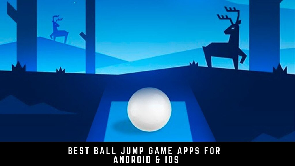 11 The Best Ball Jump Game Apps For Android & iOS
