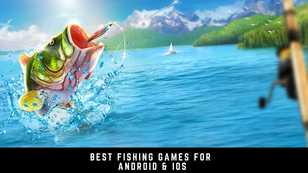 Best 11 fishing games for Android & iOS 2020